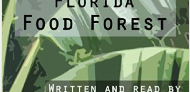 #BookNotes from 'Create Your Own Florida Food Forest'